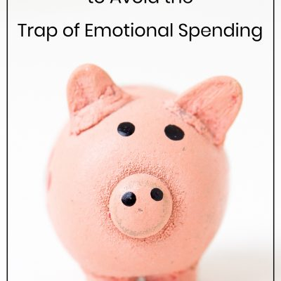 My Practical Way to Avoid the Trap of Emotional Spending